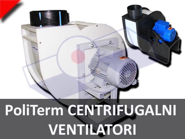 PoliTerm Centrifugalni Ventilatori